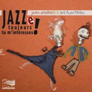 couv_jean-andreo-jazze-toujours-tu-m-interesses